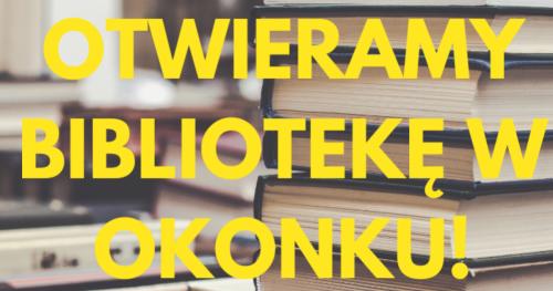 Biblioteka w Okonku ponownie otwarta!